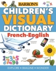 Children's Visual Dictionary: French-English (Children's Visual Dictionaries) Cover Image