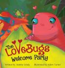 The LoveBugs Welcome Party Cover Image