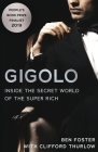 Gigolo: Inside the Secret World of the Super Rich Cover Image