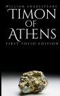 Timon of Athens: First Folio Edition Cover Image