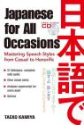 Japanese for All Occasions: Mastering Speech Styles from Casual to Honorific Cover Image