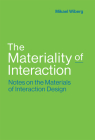 The Materiality of Interaction: Notes on the Materials of Interaction Design Cover Image