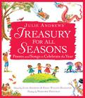 Julie Andrews' Treasury for All Seasons: Poems and Songs to Celebrate the Year Cover Image