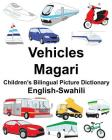 English-Swahili Vehicles/Magari Children's Bilingual Picture Dictionary Cover Image