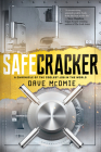 Safecracker: A Chronicle of the Coolest Job in the World Cover Image