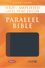 NKJV Amplified Parallel Bible (Hardcover) Cover Image