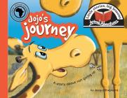 Jojo's journey: Little stories, big lessons (Animal Adventures) Cover Image