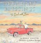 Abundant Blessings: To Dad, with Love Cover Image