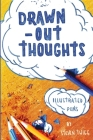 Drawn-Out Thoughts: More Illustrated Puns and Wordplay by Steven Twigg Cover Image