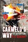 Carmelo's Way: 187 Assassins Cover Image