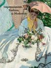 Impressionism, Fashion, and Modernity Cover Image