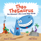 Theo TheSaurus: The Dinosaur Who Loved Big Words Cover Image