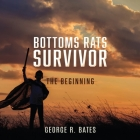 Bottoms Rats Survivor: The Beginning Cover Image