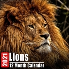 Mini Calendar 2021 Lions: Cute Lion Photos Monthly Small Calendar With Inspirational Quotes each Month Cover Image