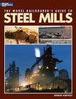 Model Railroader's Guide to Steel Mills Cover Image