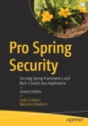 Pro Spring Security: Securing Spring Framework 5 and Boot 2-Based Java Applications Cover Image