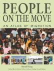 People on the Move: An Atlas of Migration Cover Image