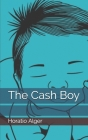 The Cash Boy Cover Image
