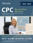 CPC Practice Exam Questions: Prep Book with Practice Test Questions for the Certified Professional Coder Examination Cover Image
