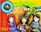 Kids Around the World Cook!: The Best Foods and Recipes from Many Lands Cover Image