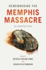 Remembering the Memphis Massacre: An American Story Cover Image