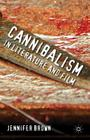 Cannibalism in Literature and Film Cover Image