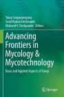 Advancing Frontiers in Mycology & Mycotechnology: Basic and Applied Aspects of Fungi Cover Image