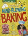 Professor Cook's Mind-Blowing Baking (Professor Cook's...) Cover Image