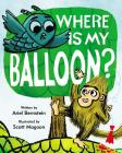 Where Is My Balloon? Cover Image