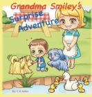 Grandma Smiley's Surprise Adventure: Grandma Smiley takes her grandchildren and their magical puppy playmates on an adventure to Melody Park. Fun, adv (My Magic Muffin #3) Cover Image