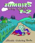 Zombie Coloring Book: Zombies Going Walkies 1 & 2 Cover Image