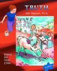 Truth: Ethics for Your Child (Color Edition) Cover Image
