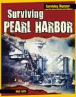 Surviving Pearl Harbor (Surviving Disaster) Cover Image