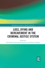 Loss, Dying and Bereavement in the Criminal Justice System (Routledge Key Themes in Health and Society) Cover Image