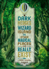 Dark Hedges, Wizard Island, and Other Magical Places That Really Exist Cover Image