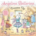 Angelina Ballerina Dresses Up Cover Image