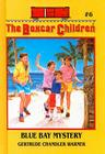 Blue Bay Mystery (Boxcar Children #6) Cover Image