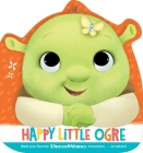 Happy Little Ogre (Baby by DreamWorks) Cover Image