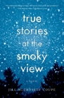 True Stories at the Smoky View Cover Image