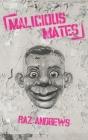 Malicious Mates Cover Image
