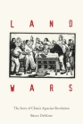 Land Wars: The Story of China's Agrarian Revolution Cover Image