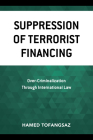 Suppression of Terrorist Financing: Over-Criminalization Through International Law Cover Image