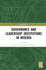Governance and Leadership Institutions in Nigeria (Global Africa) Cover Image
