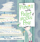 The Princess and the Packet of Frozen Peas Cover Image