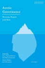 Arctic Governance: Volume 3: Norway, Russia and Asia Cover Image