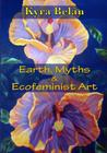 Earth, Myths, and Ecofeminist Art Cover Image