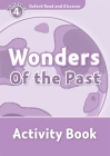 Oxford Read and Discover: Level 4: 750-Word Vocabulary Wonders of the Past Activity Book Cover Image