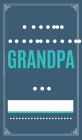 What I love About Grandpa: Fill in the Love & Give to Grandpa Cover Image