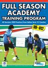 Full Season Academy Training Program U9-12 - 40 Sessions (200 Practices) from Italian Serie 'a' Coaches Cover Image