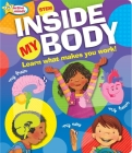 Active Minds Inside My Body: Learn What Makes You Work! Cover Image